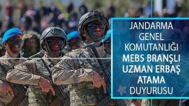 Jandarma MEBS Branşlı Uzman Erbaş Atama Duyurusu
