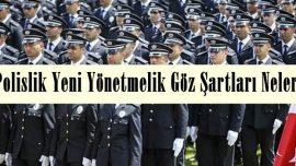 Polislik Göz Şartları 2019