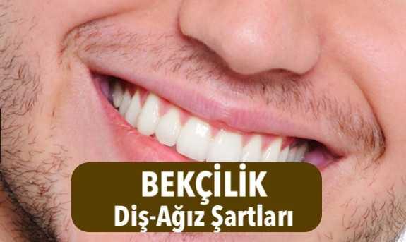 diş ayrık olması bekçilige engelmi