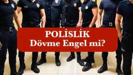 Dövme Polis Olmaya Engel Mi I Polislik Dövme Yönetmeliği